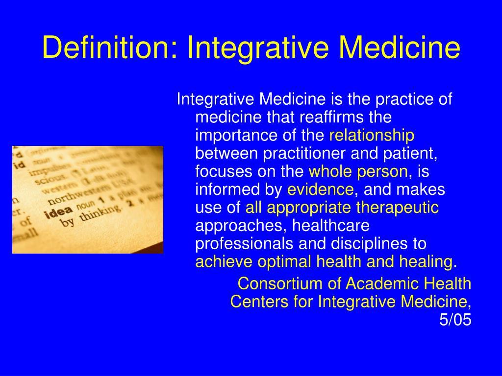 Definition: Integrative Medicine
