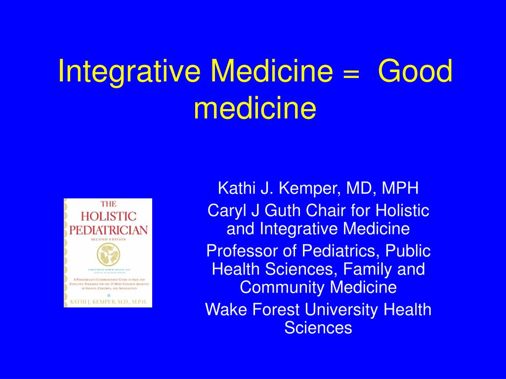Integrative Medicine =  Good medicine