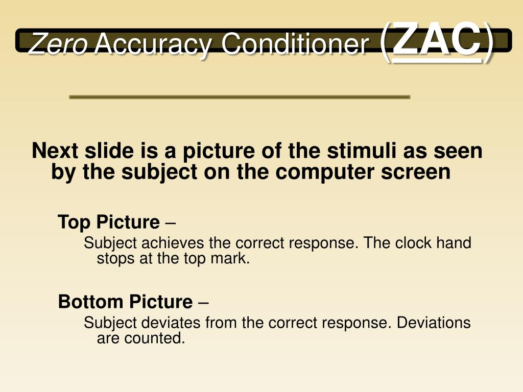 Next slide is a picture of the stimuli as seen by the subject on the computer screen