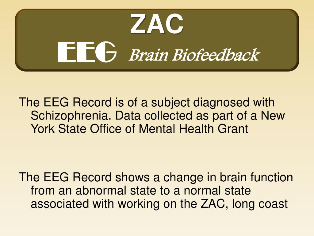 The EEG Record is of a subject diagnosed with Schizophrenia. Data collected as part of a New York State Office of Mental Health Grant