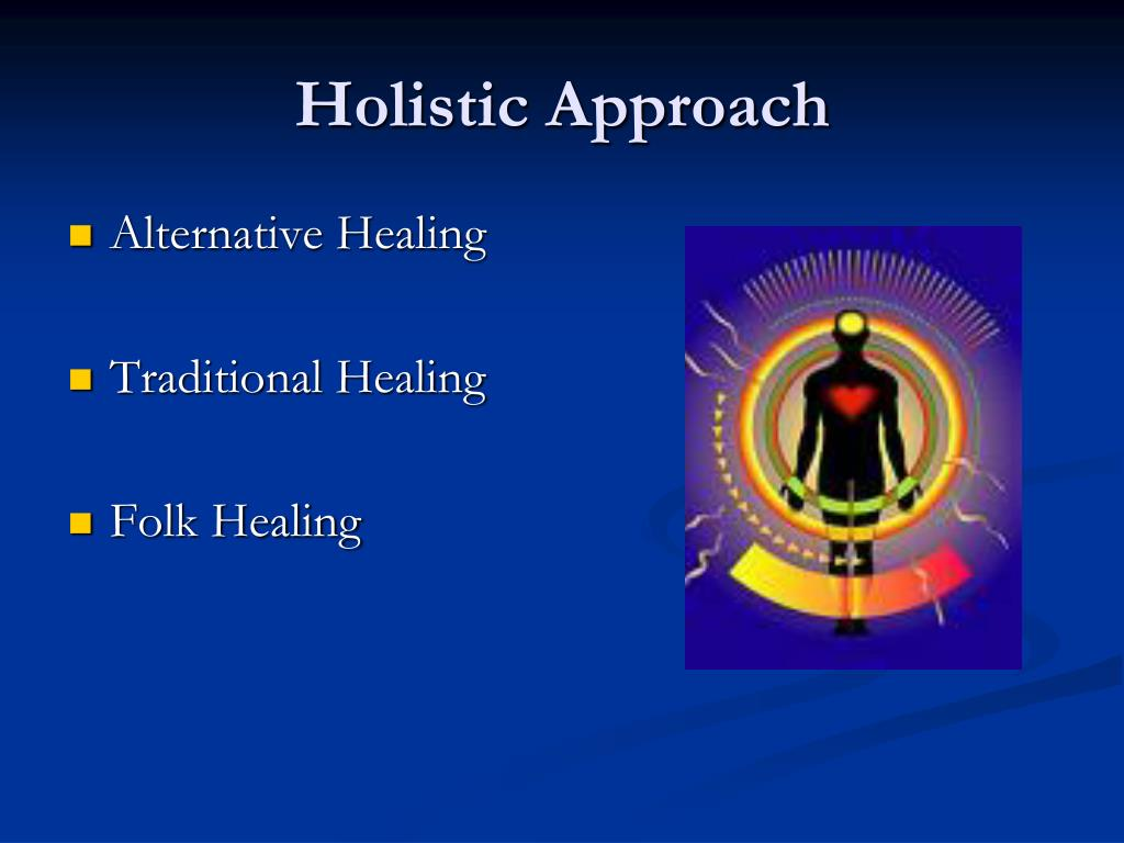 Holistic Approach