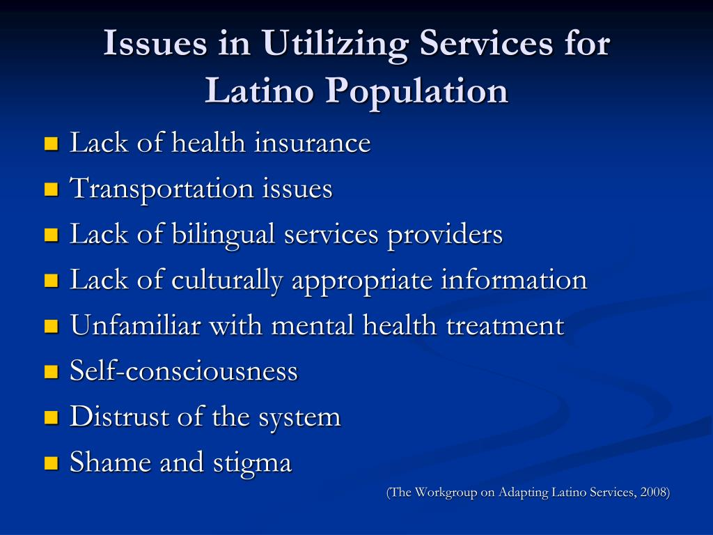 Issues in Utilizing Services for Latino Population