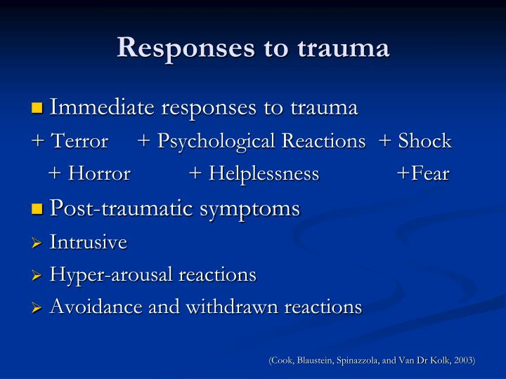 Responses to trauma