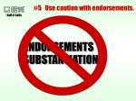 5 use caution with endorsements36