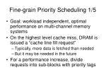 fine grain priority scheduling 1 5
