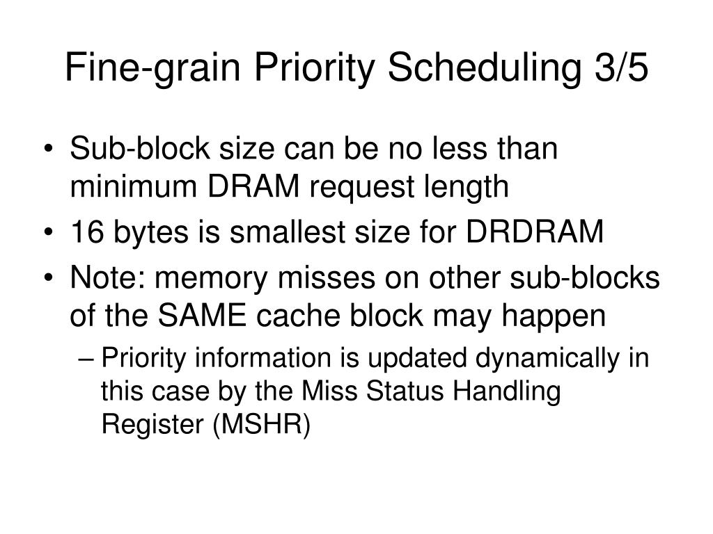 Fine-grain Priority Scheduling 3/5