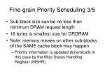 fine grain priority scheduling 3 5