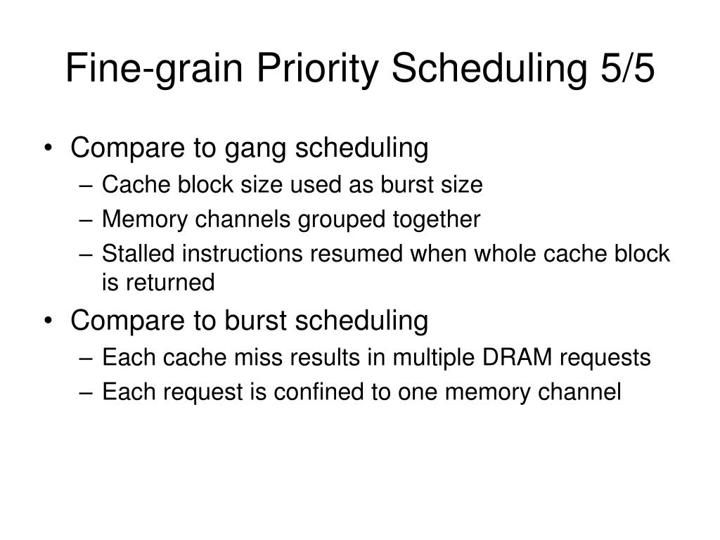 Fine-grain Priority Scheduling 5/5