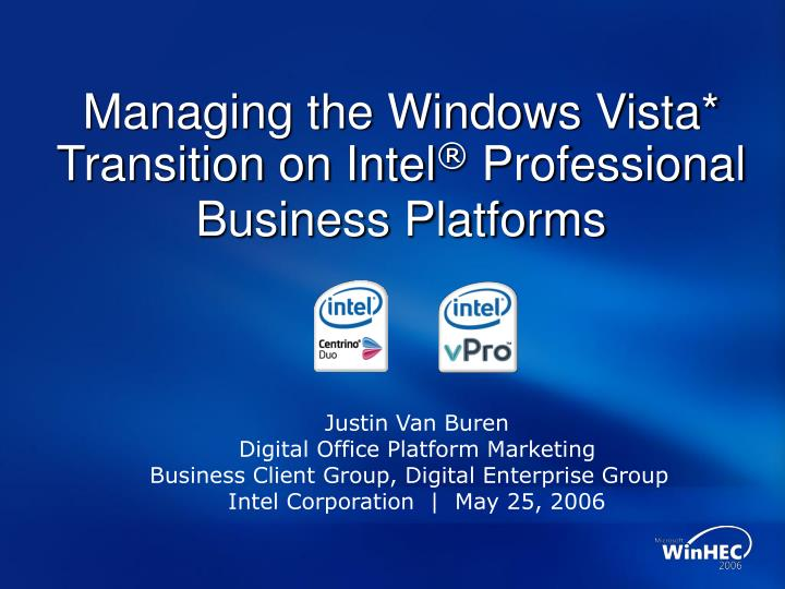 Managing the Windows Vista* Transition on Intel