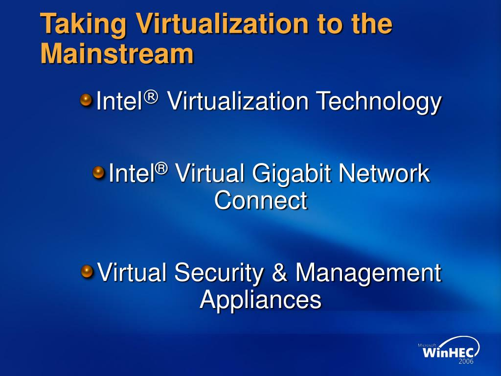 Taking Virtualization to the Mainstream