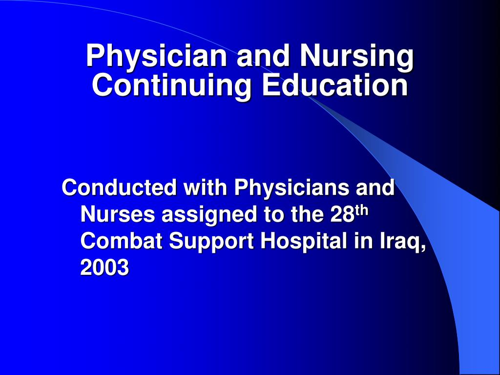 Physician and Nursing Continuing Education