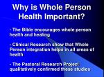 why is whole person health important