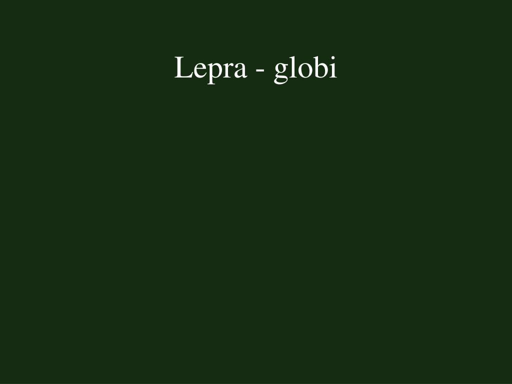Lepra - globi