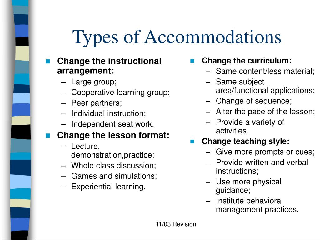 Change the instructional arrangement: