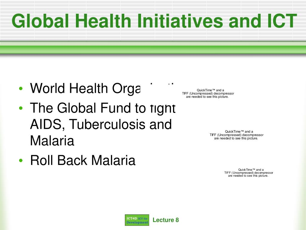 Global Health Initiatives and ICT