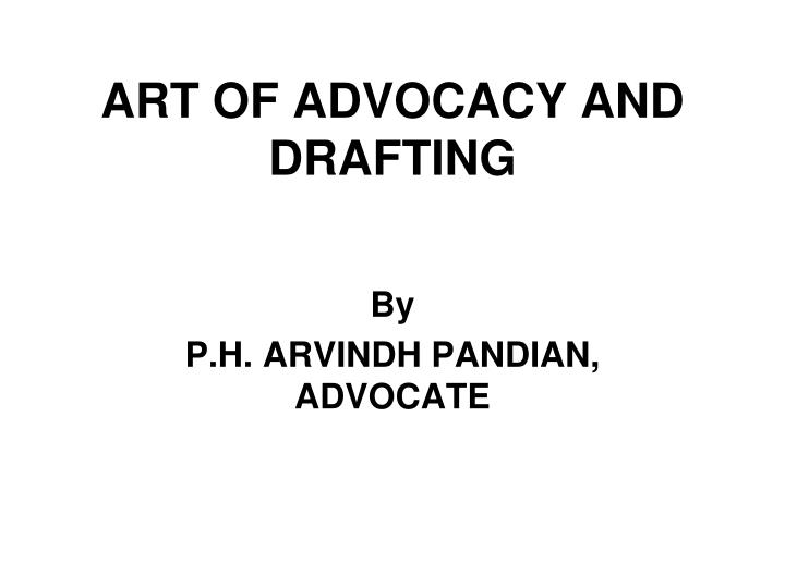 Art of advocacy and drafting l.jpg