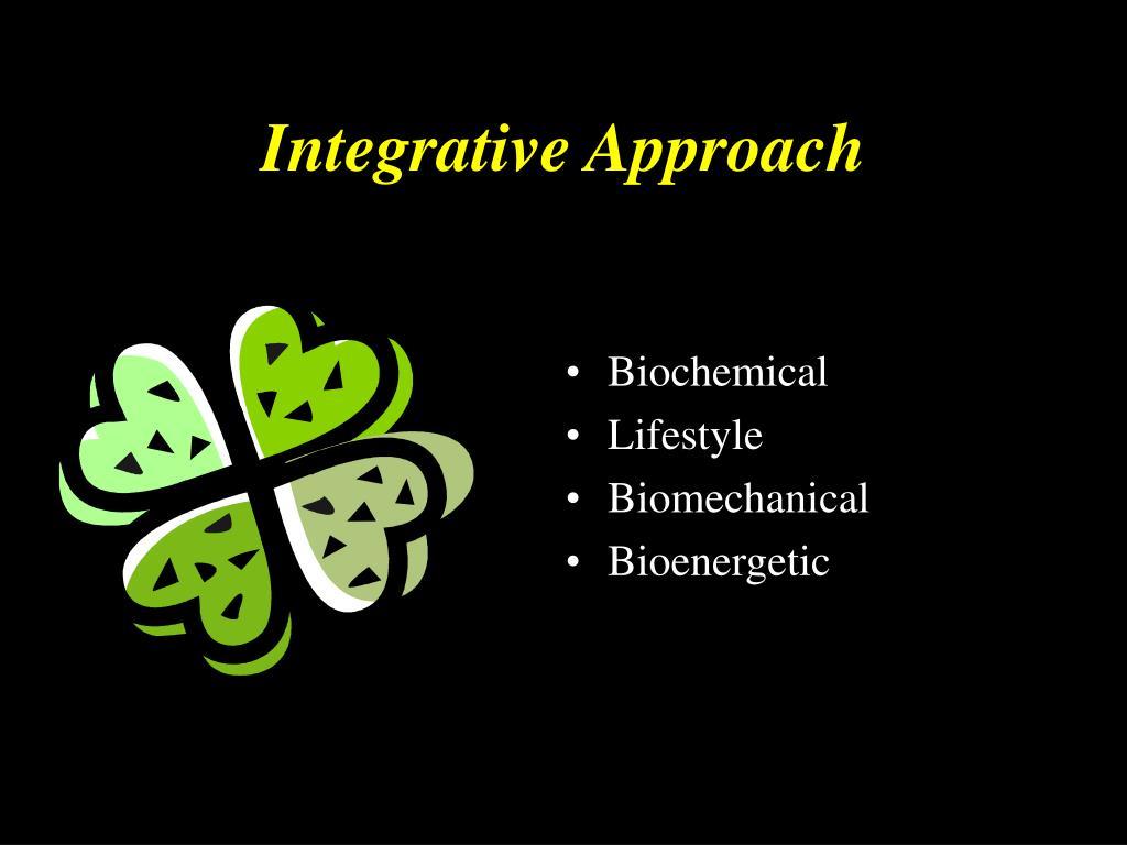 Integrative Approach