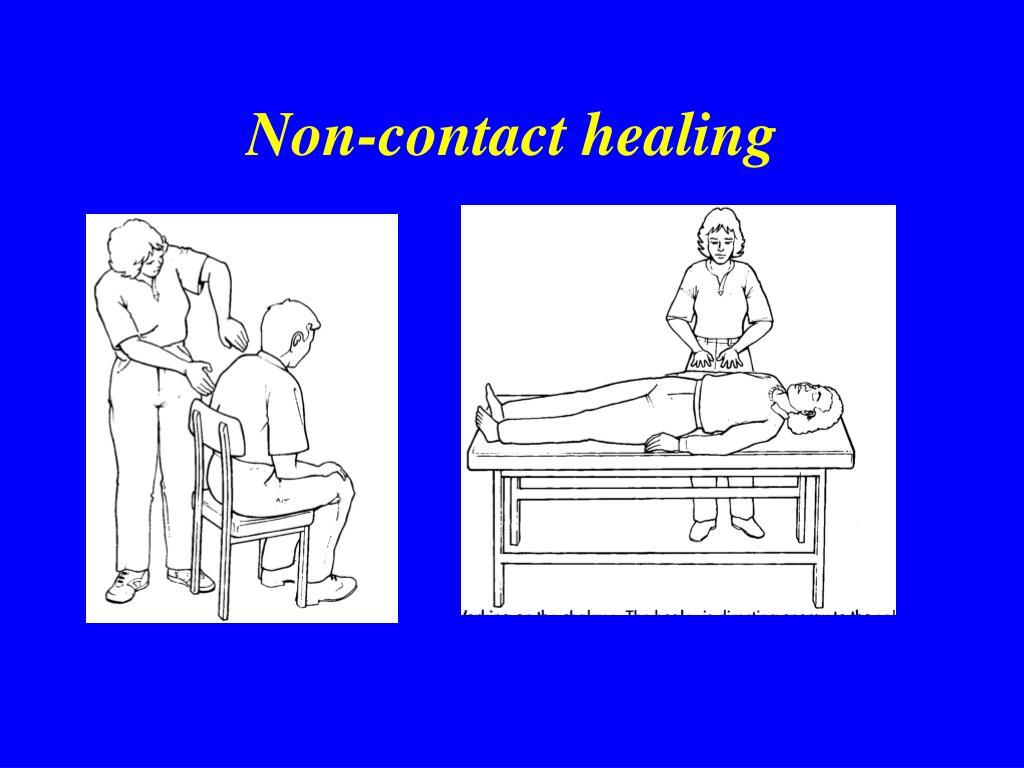 Non-contact healing