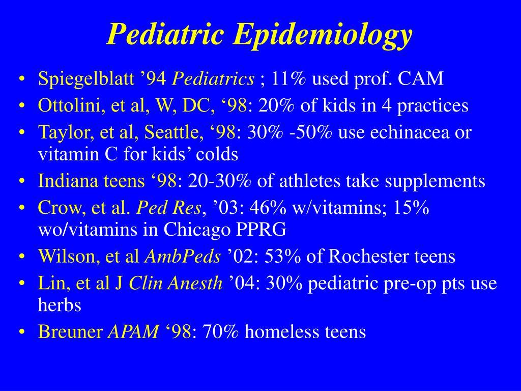 Pediatric Epidemiology