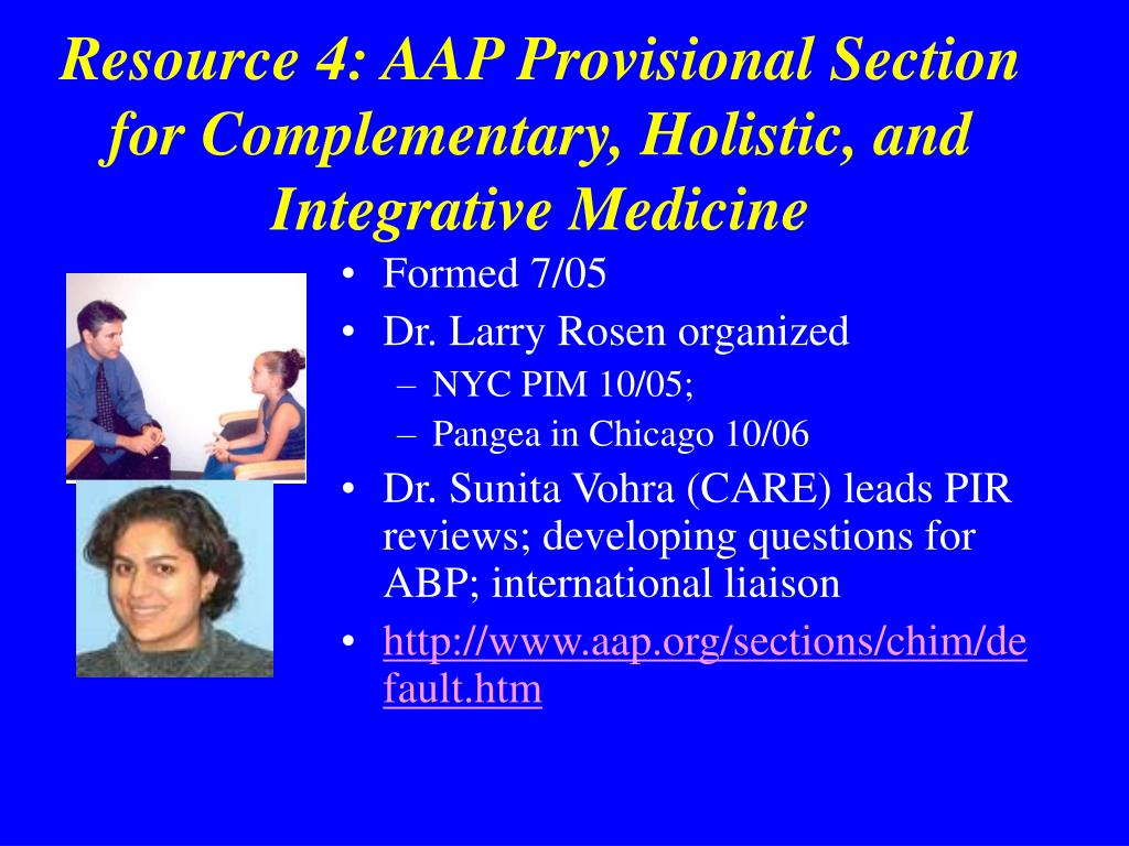 Resource 4: AAP Provisional Section for Complementary, Holistic, and Integrative Medicine