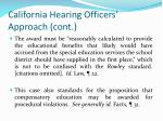 california hearing officers approach cont