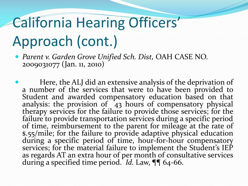California Hearing Officers' Approach (cont.)