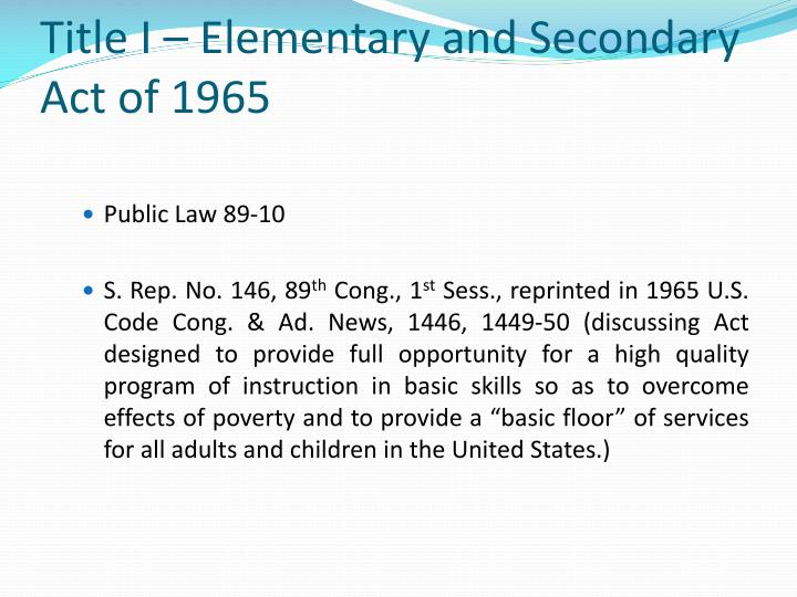 Title i elementary and secondary act of 1965 l.jpg