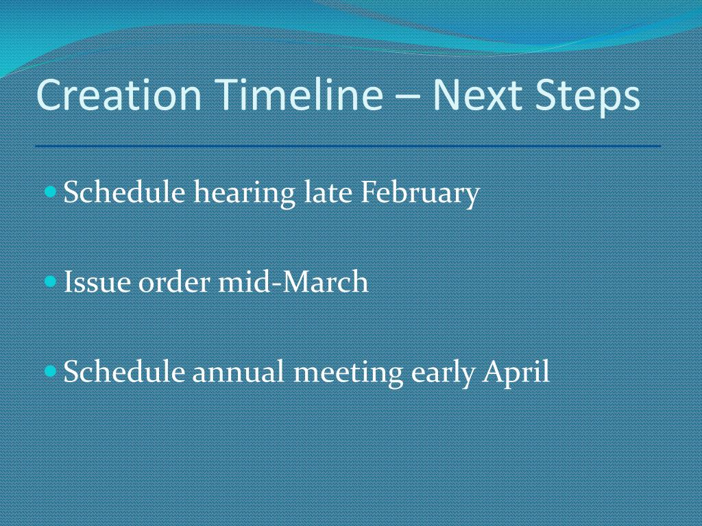 Creation Timeline – Next Steps