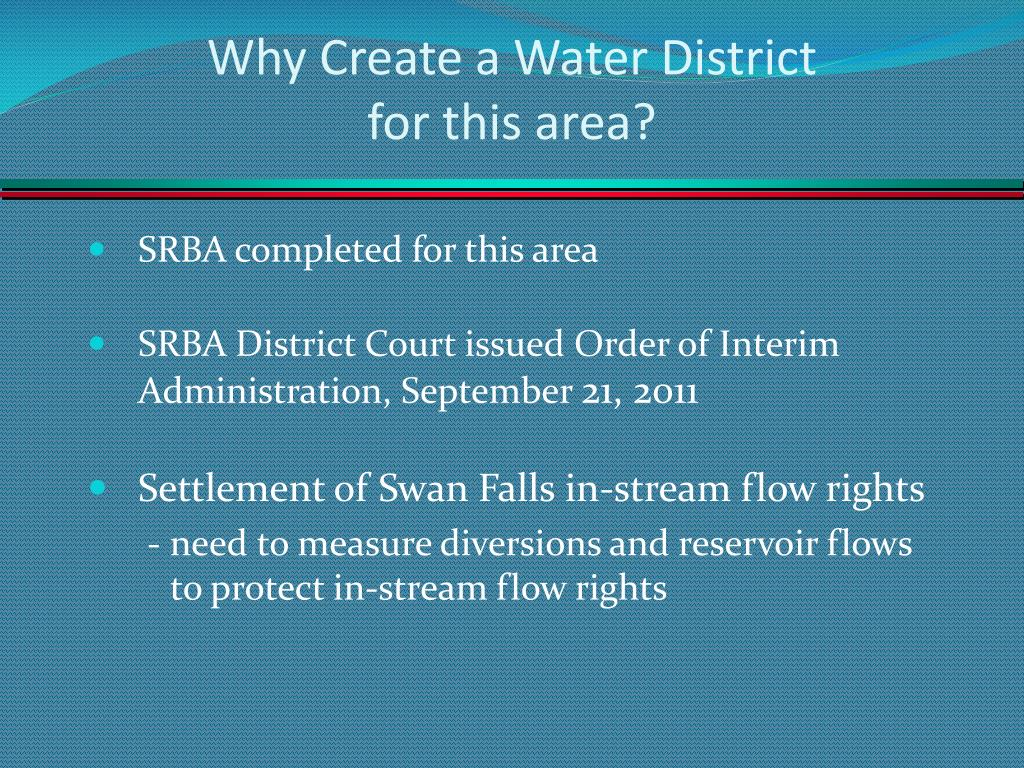 Why Create a Water District
