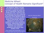 medicine wheel concept of health remains significant 2