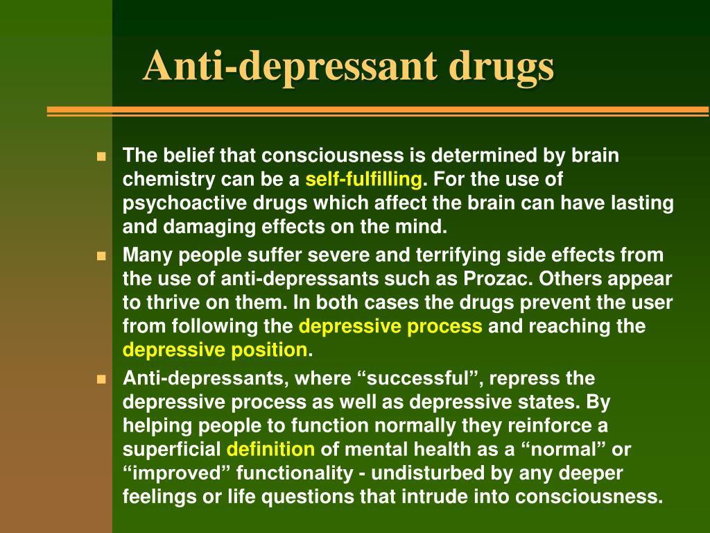Anti-depressant drugs