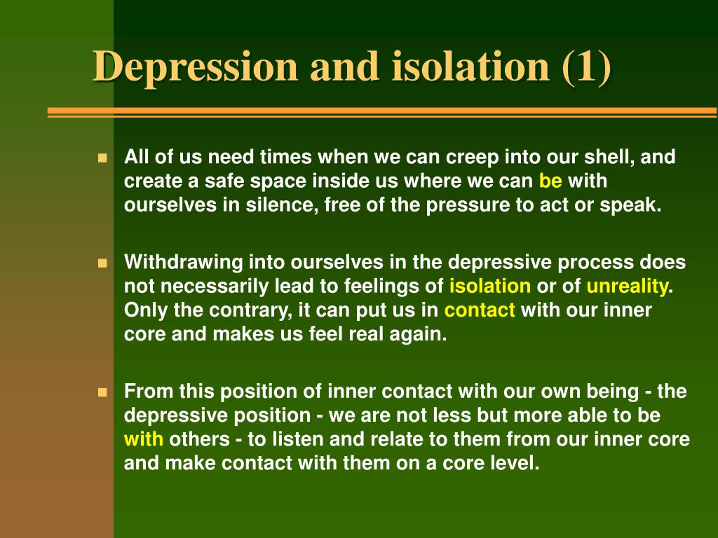 Depression and isolation (1)