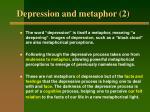 depression and metaphor 2