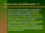 depression and philosophy 1