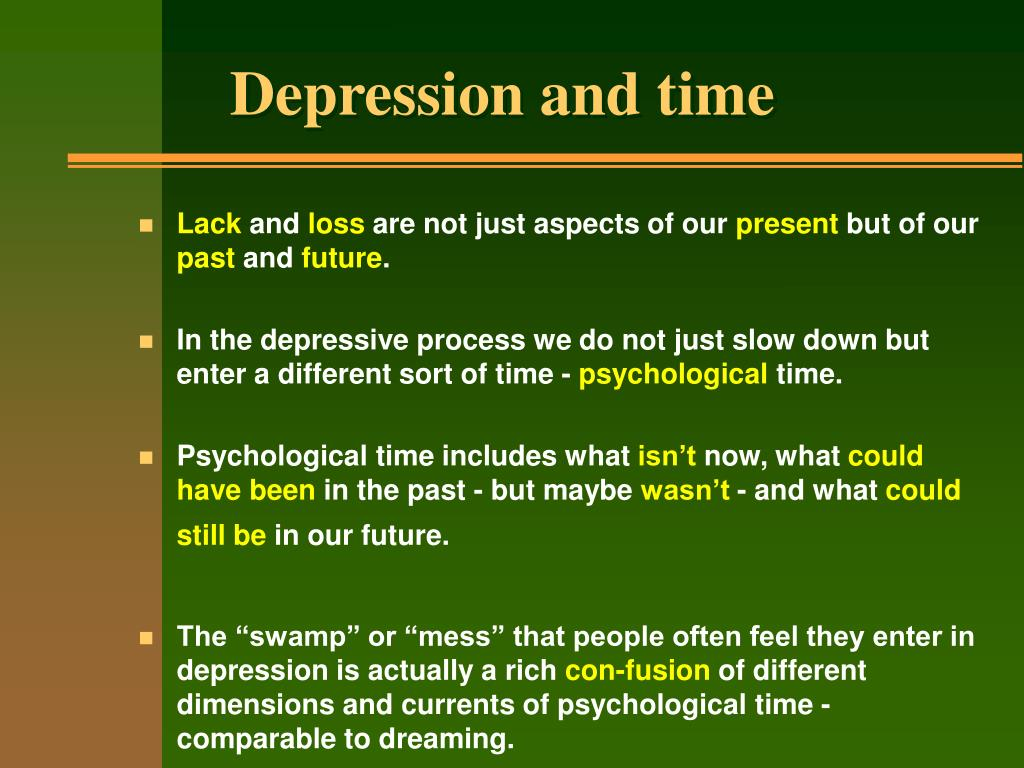 Depression and time