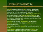 depressive anxiety 2
