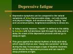 depressive fatigue