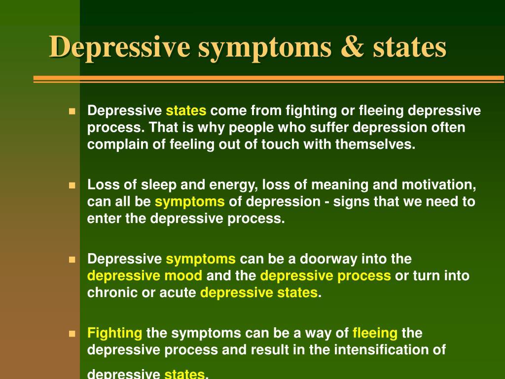 Depressive symptoms & states