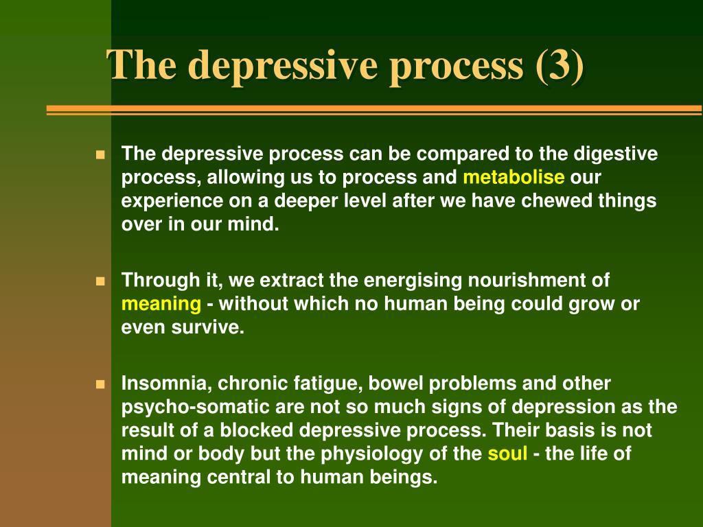 The depressive process (3)
