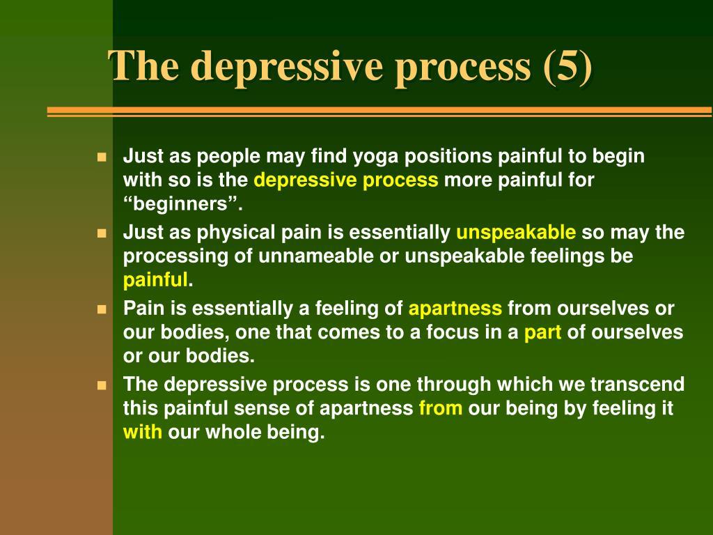 The depressive process (5)