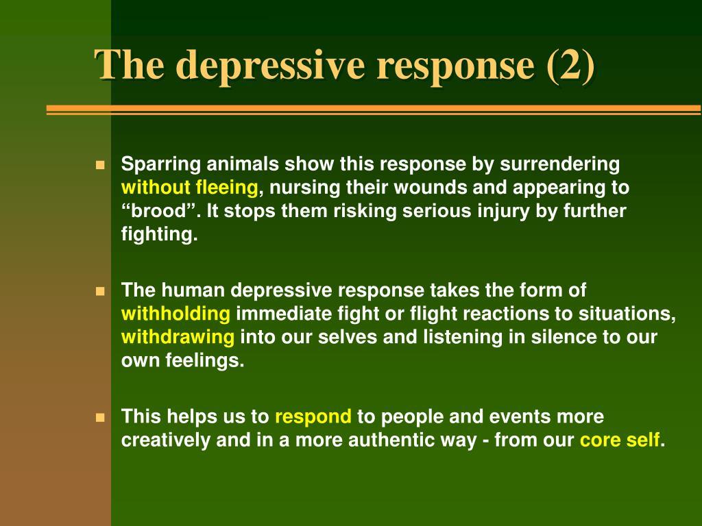The depressive response (2)