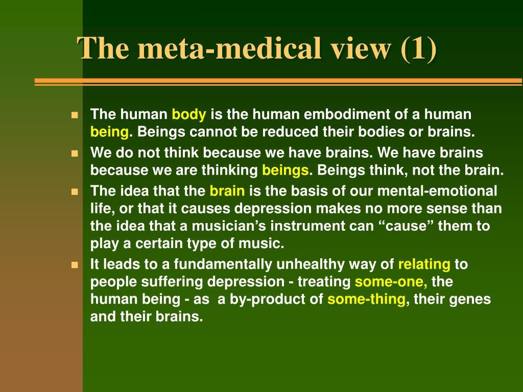 The meta-medical view (1)