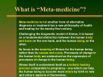 what is meta medicine