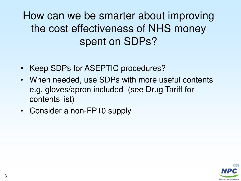 How can we be smarter about improving the cost effectiveness of NHS money spent on SDPs?