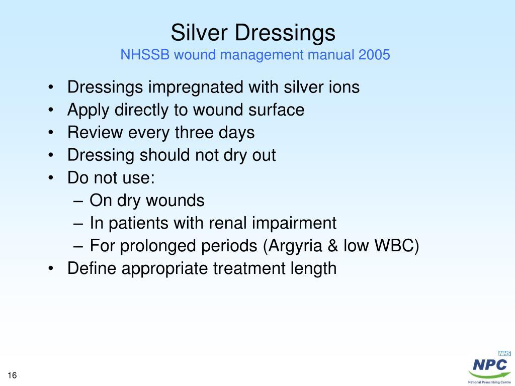 Silver Dressings