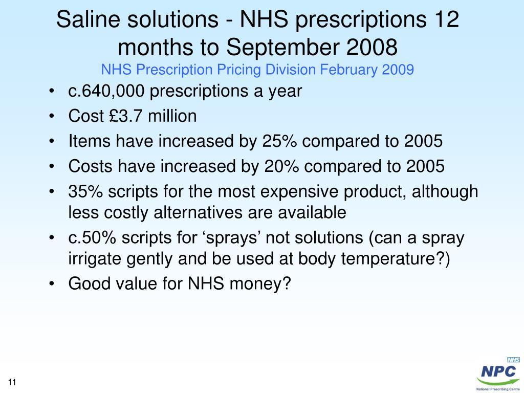 Saline solutions - NHS prescriptions 12 months to September 2008