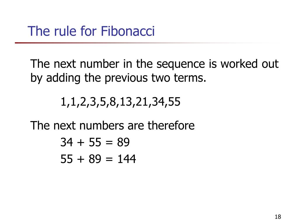 The rule for Fibonacci