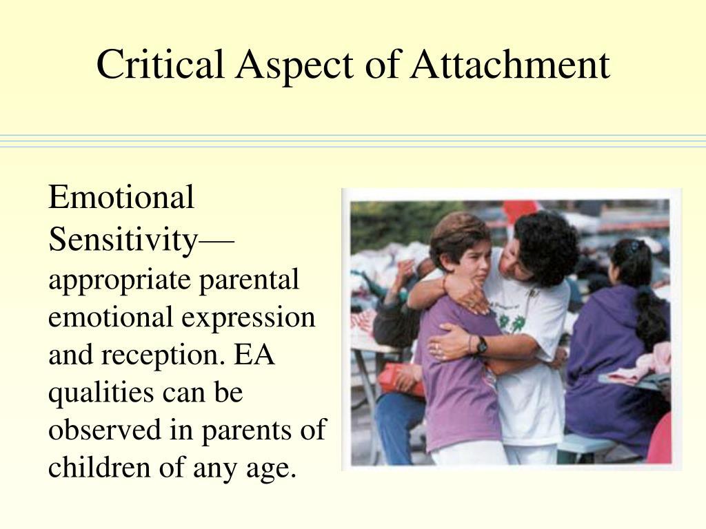 Critical Aspect of Attachment