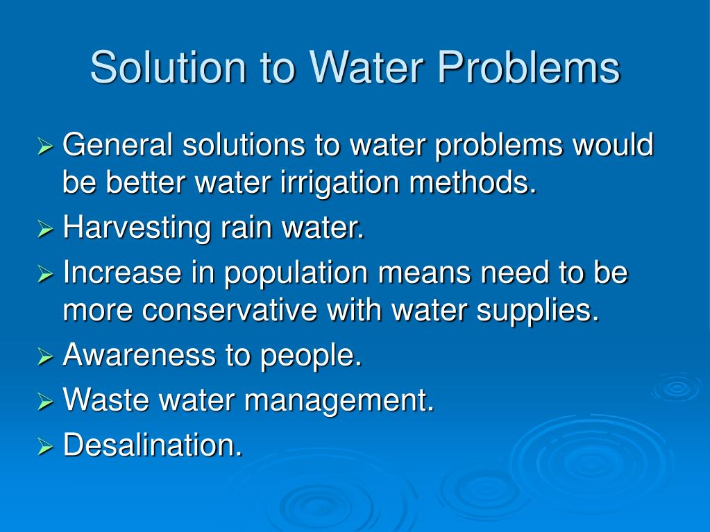 Solution to Water Problems
