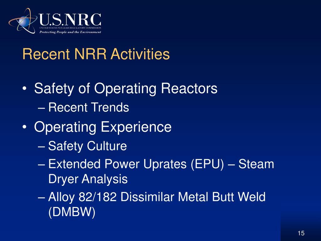 Recent NRR Activities